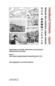 Handbuch Schweiz – Japan – Manuel des relations nippo-suisses ...